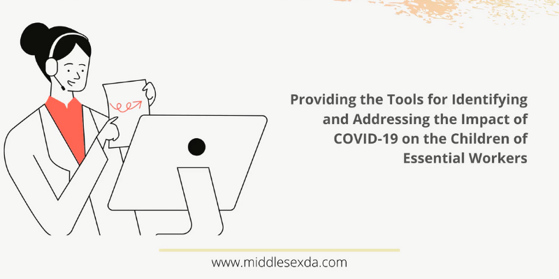 Meeting about Providing the Tools to Identify and Address the Impact of COVID-19 on the Children of Essential Workers