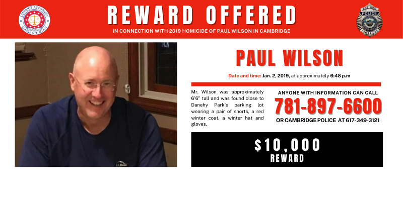 Family of Paul Wilson is offering a reward of $10,000 for information leading to the arrest and indictment in this case